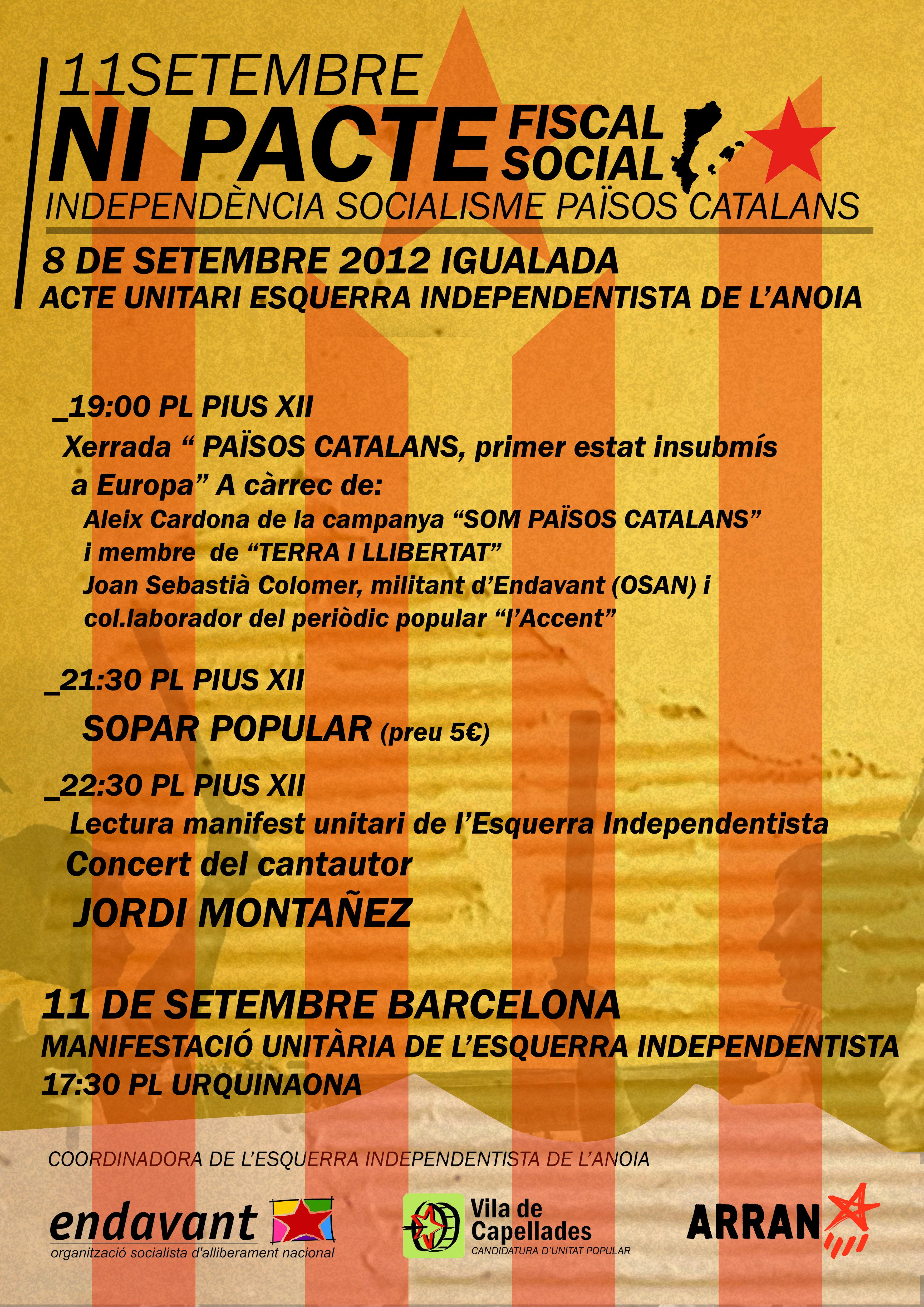 Ni pacte fiscal ni pacte social. Independència, Socialisme, Països Catalans.